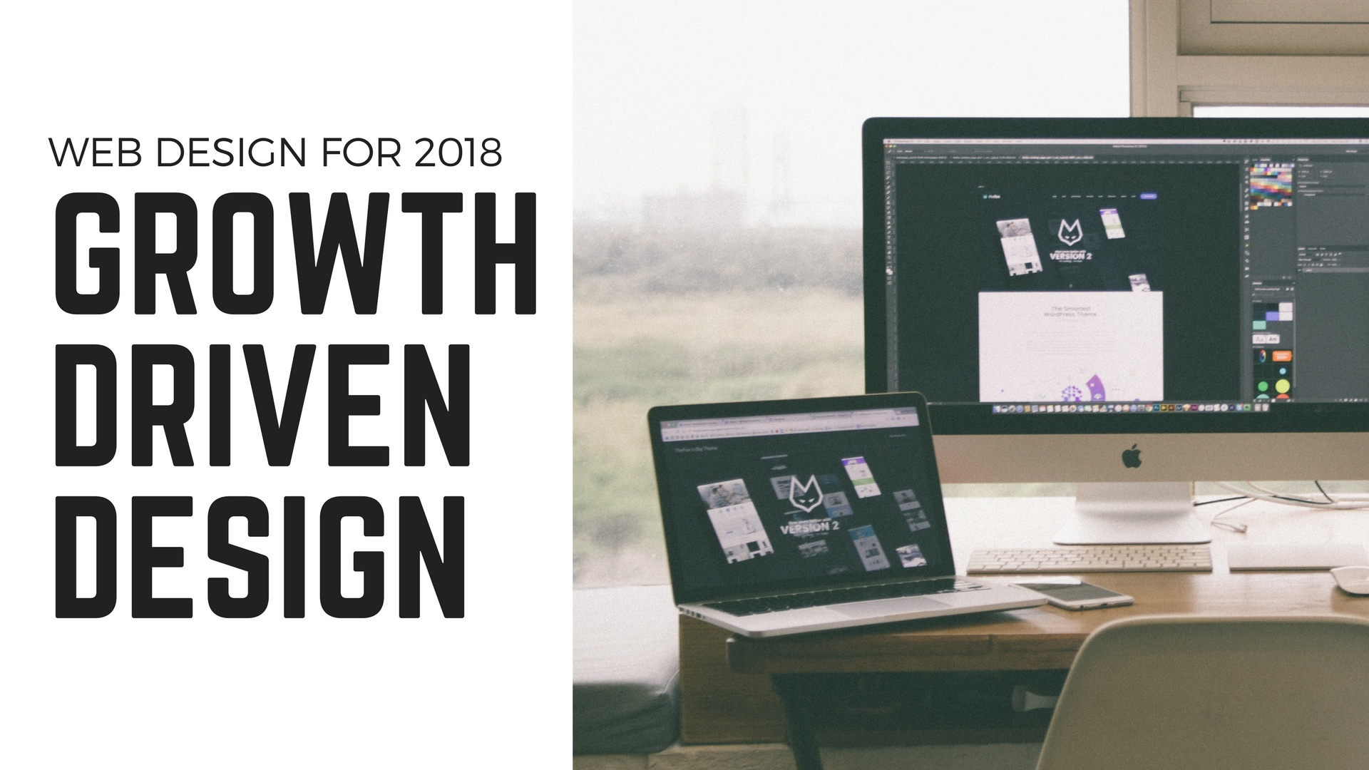 Web Design for 2018: Growth Driven Design